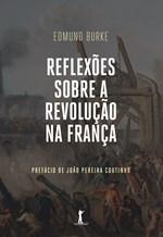 VIDE Editorial lança nova edição de 'Reflexões sobre a Revolução na França', clássico do pensamento conservador