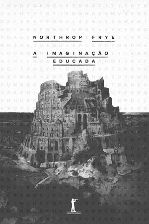 Obra inédita no Brasil analisa a imaginação como uma janela que se abre para a literatura, a sociedade e o espírito humano