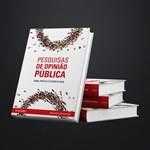 Especialista lança livro que ensina a formular e interpretar pesquisas de opinião pública e eleitorais
