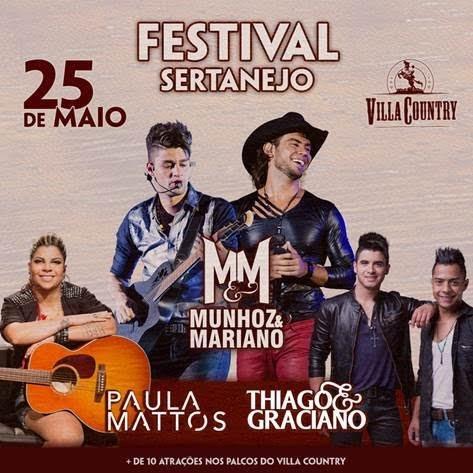Acontecerá no dia 25 de maio mais uma grande festa na Villa Country. A mais  importante casa sertaneja do Brasil terá o 9ª Festival Sertanejo 2f05f7f21a0